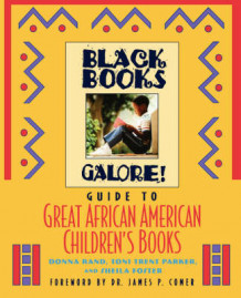 Black Books Galore's Guide to Great African American Children's Books av Donna Rand, Toni Trent Parker og Sheila Foster (Heftet)