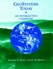GeoSystems Today av Robert E. Ford og James D. Hipple (Heftet)