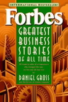 Forbes Greatest Business Stories of All Time av Forbes Magazine Staff og Daniel Gross (Heftet)