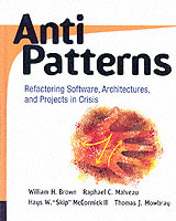 "AntiPatterns av William J. Brown, Raphael C. Malveau, Hays W. ""Skip"" McCormick og Thomas J. Mowbray (Heftet)"