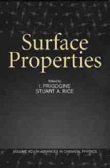 Advances in Chemical Physics: Surface Properties v. 95 (Heftet)