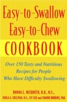 Easy-to-swallow, Easy-to-chew Cookbook av Donna L. Weihofen, Joanne Robbins og Paula A. Sullivan (Heftet)