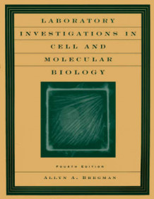 Laboratory Investigations in Cell and Molecular Biology av Allyn A. Bregman (Heftet)