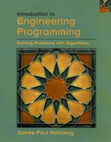 Introduction to Engineering Programming av James Paul Holloway (Heftet)