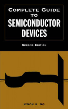 Complete Guide to Semiconductor Devices av Kwok K. Ng (Innbundet)