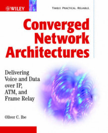 Converged Network Architectures av Oliver C. Ibe (Heftet)