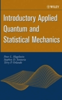 Introductory Applied Quantum and Statistical Mechanics av Peter L. Hagelstein, Stephen D. Senturia og Terry P. Orlando (Innbundet)