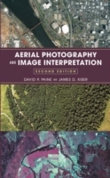 Aerial Photography and Image Interpretation av David P. Paine og James D. Kiser (Innbundet)