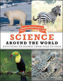 Janice VanCleave's Science Around the World av Janice VanCleave (Heftet)