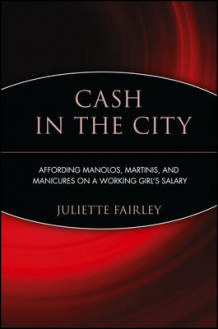 Cash in the City av Juliette Fairley (Heftet)