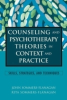 Counseling and Psychotherapy Theories in Context and Practice av John Sommers-Flanagan og Rita Sommers-Flanagan (Innbundet)