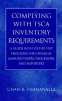 Complying with TSCA Inventory Requirements av Chan B. Thanawalla (Innbundet)