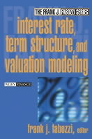 Interest Rate, Term Structure and Valuation Modeling (Innbundet)