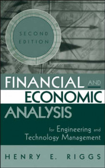 Financial and Economic Analysis for Engineering and Technology Management av Henry E. Riggs (Innbundet)