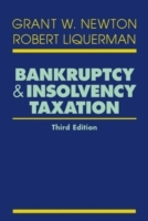 Bankruptcy and Insolvency Taxation: 2006 Supplement av Grant W. Newton og Robert Liquerman (Innbundet)
