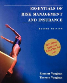 Essentials of Risk Management and Insurance av Emmett J. Vaughan og Therese M. Vaughan (Heftet)