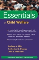 Essentials of Child Welfare av Rodney A. Ellis, Catherine N. Dulmus og John S. Wodarski (Heftet)