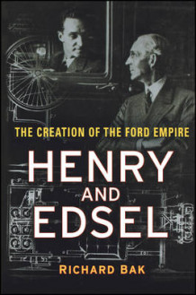 Henry and Edsel av Richard Bak (Innbundet)