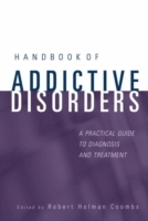 Handbook of Addictive Disorders (Innbundet)