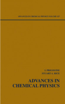 Advances in Chemical Physics: v. 127 av Ilya Prigogine og Stuart A. Rice (Innbundet)