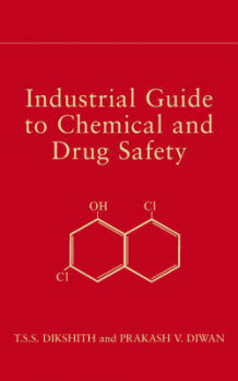 Industrial Guide to Chemical and Drug Safety av T. S. S. Dikshith og Prakash V. Diwan (Innbundet)