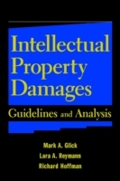 Intellectual Property Damages av Mark A. Glick, Lara A. Reymann og Richard Hoffman (Innbundet)