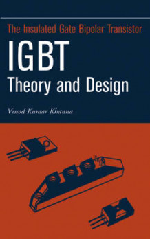 Insulated Gate Bipolar Transistor IGBT Theory and Design av Vinod Kumar Khanna (Innbundet)