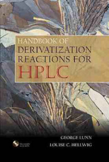 Handbook of Derivatization Reactions for HPLC av George Lunn, Louise C. Hellwig og Albert Cecchini (Innbundet)