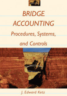 Introduction to Accounting Systems and Controls av J. Edward Ketz (Heftet)