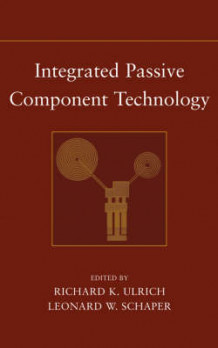 Integrated Passive Component Technology (Innbundet)
