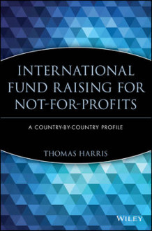 International Fund Raising for Not-for-profits av Thomas Harris (Innbundet)