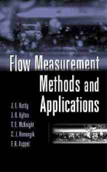 Flow Measurement Methods and Applications av J.E. Hardy, Jim O. Hylton, Tim E. McKnight, Carl J. Remenyik og Francis R. Ruppel (Innbundet)