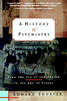 A History of Psychiatry av Edward Shorter (Heftet)