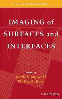 Imaging of Surfaces and Interfaces (Innbundet)