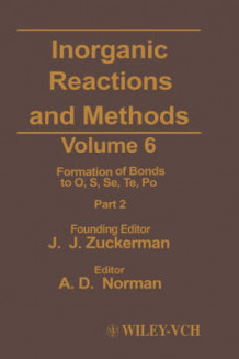 Inorganic Reactions and Methods: v. 6 av J. J. Zuckerman (Innbundet)