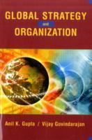 Global Strategy and the Organization av Vijay Govindarajan og Anil K. Gupta (Heftet)