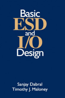 Basic ESD and IO Design av Sanjay Darbral og Timothy J. Maloney (Innbundet)