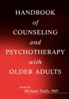 Handbook of Counselling and Psychotherapy with Older Adults (Innbundet)