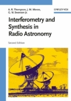 Interferometry and Synthesis in Radio Astronomy av A. Richard Thompson, James M. Moran og George W. Swenson (Innbundet)