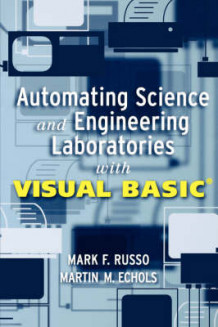 Automating Science and Engineering Laboratories with Visual Basic av Mark F. Russo og Martin M. Echols (Heftet)