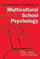 Comprehensive Handbook of Multicultural School Psychology (Innbundet)