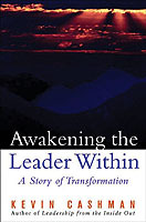 Awakening the Leader within av Kevin Cashman og Jack Forem (Innbundet)