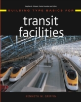 Building Type Basics for Transit Facilities av Kenneth W. Griffin (Innbundet)