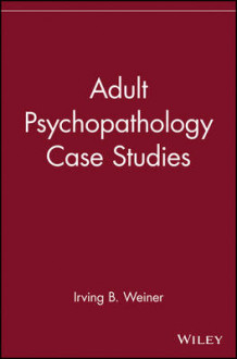 Adult Psychopathology Case Studies (Heftet)