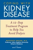 Coping with Kidney Disease av Mackenzie Walser og Betsy Thorpe (Heftet)