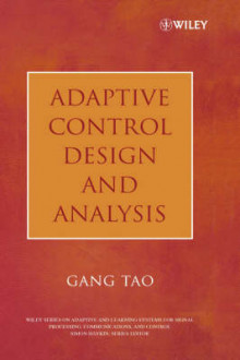 Adaptive Control Design and Analysis av Gang Tao (Innbundet)