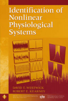 Identification of Nonlinear Physiological Systems av D.T. Westwick og Robert E. Kearney (Innbundet)