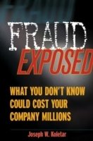 Fraud Exposed av Joseph W. Koletar (Innbundet)