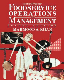 Concepts of Foodservice Operations and Management 2E av Mahmood A. Khan (Innbundet)