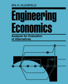 Engineering Economics Analysis for Evaluation of Alternatives av Ira H. Kleinfeld (Heftet)